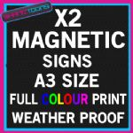 X2 A3 SIZE PERSONALISED MAGNETIC FULL COLOUR PRINT BUSINESS CAR VAN SIGNS